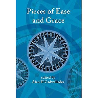 Pieces of Ease and Grace