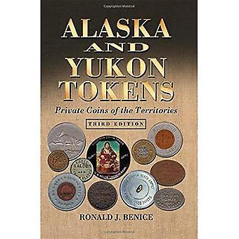 Alasca e Yukon Tokens: privado moedas de territórios, 3d ed.