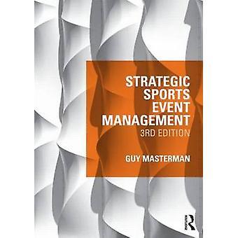 Strategisk Sports Event Management af Guy Masterman