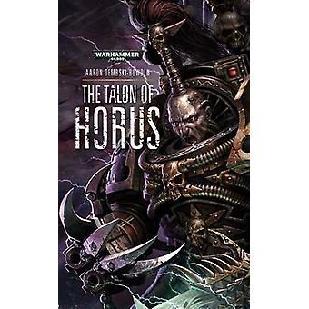 Talon of Horus by Aaron DembskiBowden