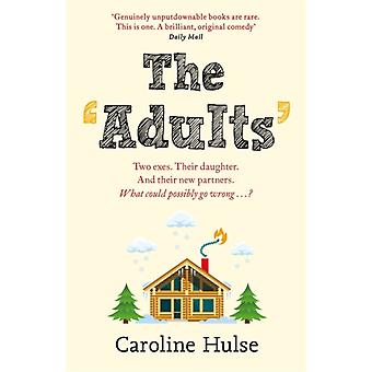 Adults by Caroline Hulse