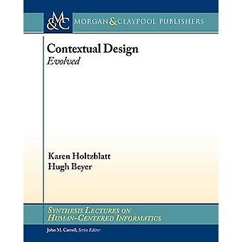 Contextual Design Evolved by Holtzblatt & Karen