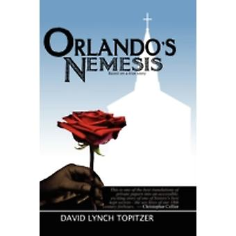 Orlandos Nemesis by Topitzer & David