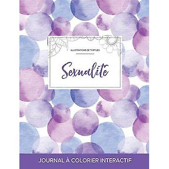 Journal de coloration adulte Sexualit Illustrations de tortues Bulles violettes by Wegner & Courtney