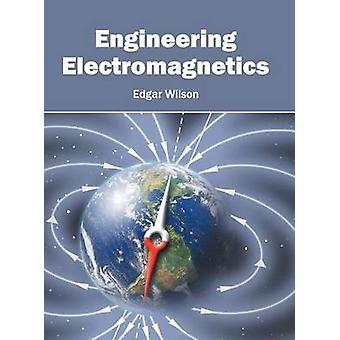 Engineering Electromagnetics by Wilson & Edgar