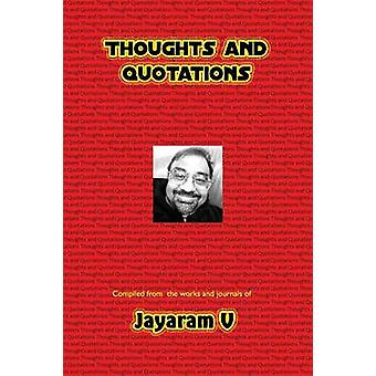 Thoughts and Quotations by V & Jayaram