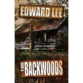 The Backwoods by Lee & Edward