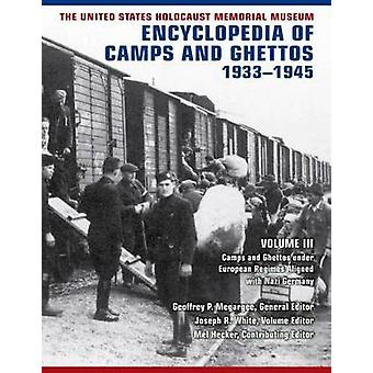 The United States Holocaust Memorial Museum Encyclopedia of Camps and