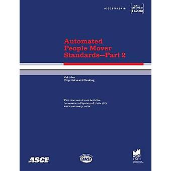 Automated People Mover Standards - Pt. 2 - ANSI/ASCE/T&DI 21.2-08 by Am