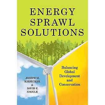 Soluzioni di energia Sprawl - bilanciamento Conservatio e sviluppo globale
