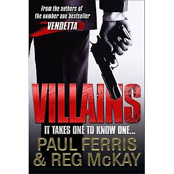 Villains - It Takes One to Know One... by Paul Ferris - Reg McKay - 97