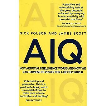 AIQ - hoe kunstmatige intelligentie werkt en hoe we kunnen benutten de pow