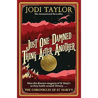 Just One Damned Thing After Another von Jodi Taylor - 9781472264268 Bo