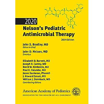 2020 Nelson's Pediatric Antimicrobial Therapy by John S. Bradley - 97