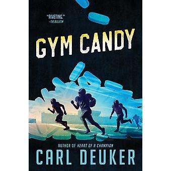 Gym Candy par Carl Deuker