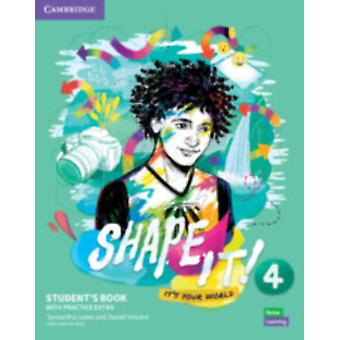 Shape It Level 4 Students Book with Practice Extra by Samantha Lewis & Daniel Vincent & With Andrew Reid