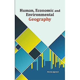 Human, Economic and Environmental Geography