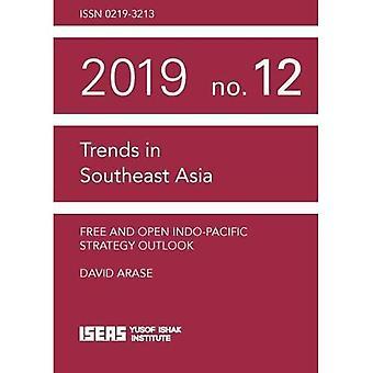 Gratis en open Indo-Pacific Strategy Outlook (Trends in Zuidoost-Azië)