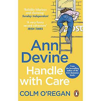 Ann Devine Handle With Care by Colm ORegan