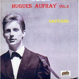 Hugues Aufray - Santiano 2 [CD] Importación de EE.UU.