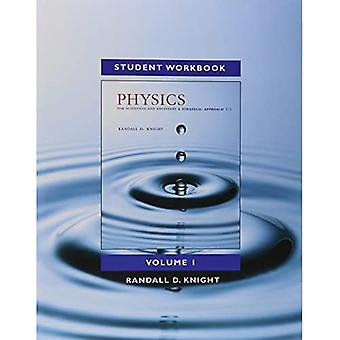 Student's Workbook for Physics for Scientists and Engineers: Volume 1: A Strategic Approach, (Chs 1-21)