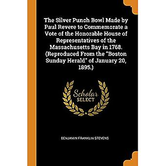 A Tigela de Soco de Prata feita por Paul Revere para comemorar um voto da Honorável Câmara dos Representantes da Baía de Massachusetts em 1768. (Reproduzido do Boston Sunday Herald de 20 de janeiro de 1895.)
