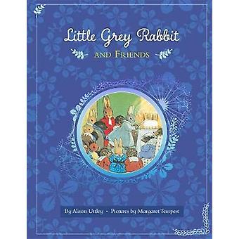 Little Grey Rabbit Little Grey Rabbit and Friends