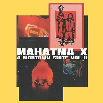 Mahatma X - A Mobtown Suite Vol II CD