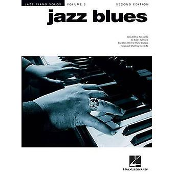 Jazz Blues  2nd Edition  Jazz Piano Solos Series Volume 2 by Edited by Hal Leonard Corp