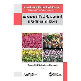 Advances in Pest Management in Commercial Flowers Innovations in Horticultural Science