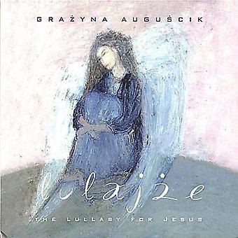 Grazyna Auguscik - Lulajze la ninna nanna per Gesù [CD] USA importare