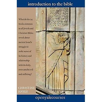 Introduction to the Bible by Christine  Elizabeth Hayes - 97803001817