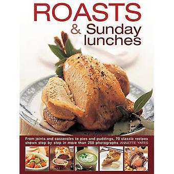 Rôtis & dimanche déjeuners par Annette Yates - livre 9780754830740