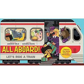 جميع ركابها! --دعونا ركوب قطار من أندرو كولب-كتاب 9781419725678