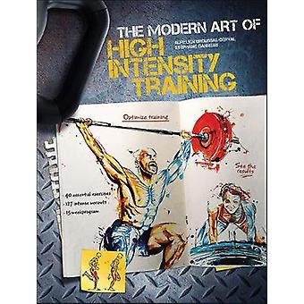 Den moderna konsten att högintensiv träning av Aurelien Broussal-Derval