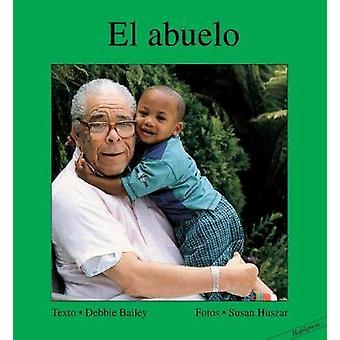 El abuelo by Debbie Bailey - 9781550377071 Book