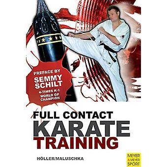 Full Contact Karate Training by Jurgen Hoeller - Axel Maluschka - 978