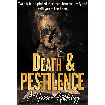 Death and Pestilence - A Horror Anthology by Sands Press - 97819882811