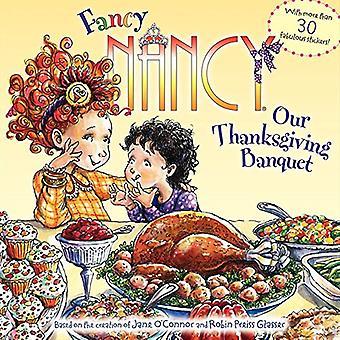 Fancy Nancy: Notre Banquet de Thanksgiving