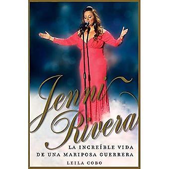 Jenni Rivera (edizione spagnola): La incre ble vida de una mariposa guerrera