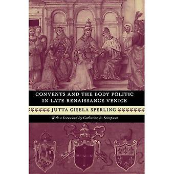 Klöster und Körperpolitik in späten Renaissance-Venedig
