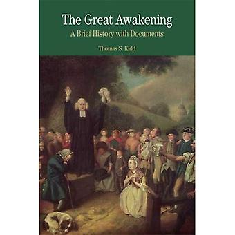 The Great Awakening: A Brief History with Documents (Bedford Series in History & Culture)