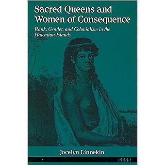 Heiligen Queens und Frauen von Bedeutung: Rang, Geschlecht und Kolonialismus in den Hawaii-Inseln (Frauen & Kultur)
