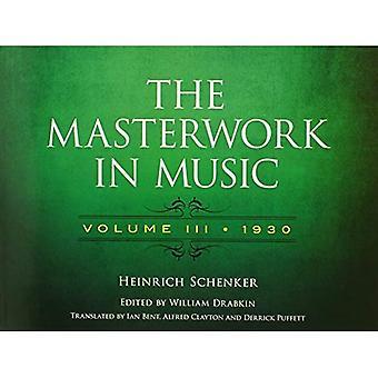 Schenker Heinrich het meesterwerk In Music Volume 3 Bam BK (Dover boeken over muziek en muziekgeschiedenis)