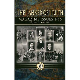 The Banner of Truth Magazines: Issues 1-16