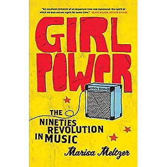 Poder da garota: Os anos noventa revolução na música