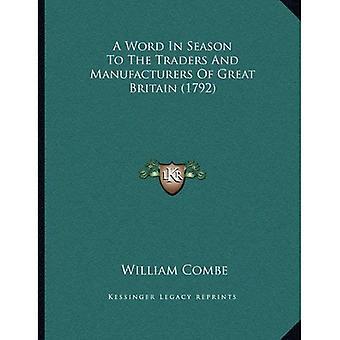 Een woord in het seizoen met de handelaren en de fabrikanten van Groot-Brittannië (1792)