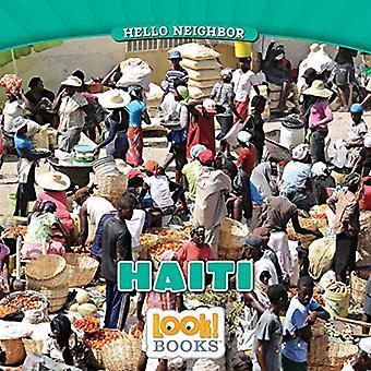 Haiti (Hello Neighbor (Look! Books (Tm)))
