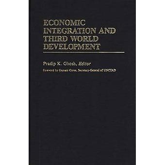 التكامل الاقتصادي والتنمية في العالم الثالث من غوش آند براديب ك.