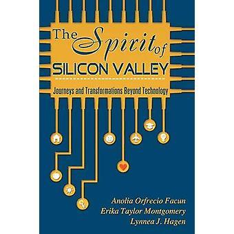 The Spirit of Silicon Valley by Facun & Anolia Orfrecio